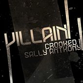 Villain (feat. Crooked I) [Remix] by Sally Anthony (1)