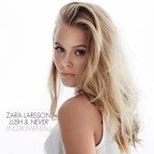 Lush & Never von Zara Larsson