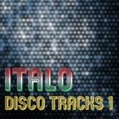 Italo Disco Tracks Vol. 1 by Various Artists