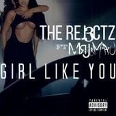 Girl Like You (feat. MrJ & M.a.U) by Rej3ctz