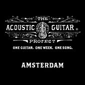 The Acoustic Guitar Project: Amsterdam 2014 by Various Artists