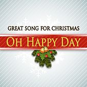 Oh Happy Day (Great Song for Christmas) von Various Artists