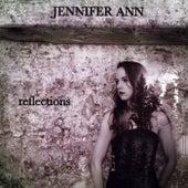 Reflections by Jennifer Ann