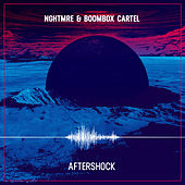 Aftershock by NGHTMRE