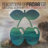Perceptions of Pacha (Deluxe Edition) by Paul Hardcastle