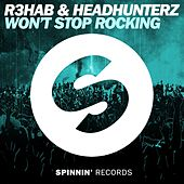 Won't Stop Rocking (Extended Mix) di R3HAB