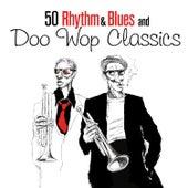 50 Rhythm & Blues and Doo Wop Classics de Various Artists