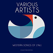 Western Songs of 1961 de Various Artists