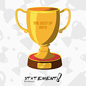 Statement! Recordings - Best of 2015 (Extended Versions) von Various Artists