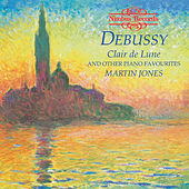 Debussy: Clair De Lune and Other Piano Favourites by Martin Jones