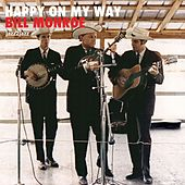 Happy on My Way - Country Christmas Party de Bill Monroe
