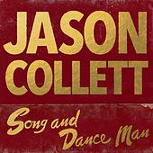 Song And Dance Man by Jason Collett