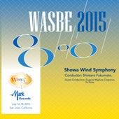 2015 WASBE San Jose, USA: Showa Wind Symphony (Live) von Showa Wind Symphony