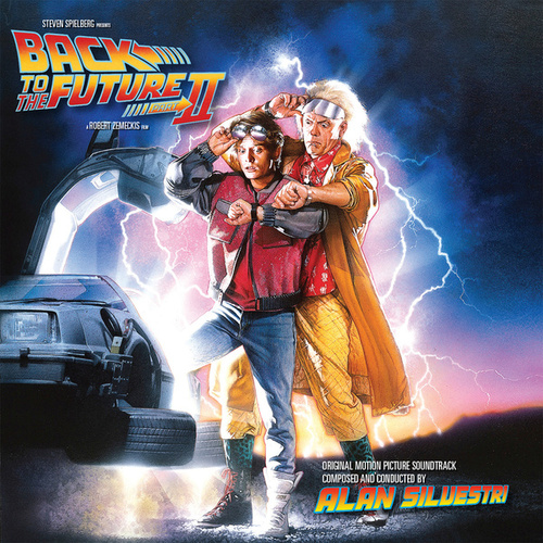 Back To The Future Part II by Alan Silvestri