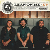 Lean On Me - EP by Consumed by Fire