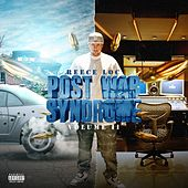 Post War Syndrome, Vol. 2 by Reece Loc