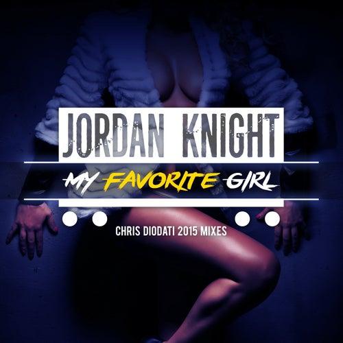 My Favorite Girl (Chris Diodati 2015 Mixes) by Jordan Knight