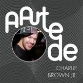 A Arte De Charlie Brown Jr. de Charlie Brown Jr.