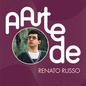 A Arte De Renato Russo de Various Artists