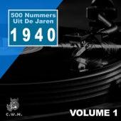 500 Nummers Uit De Jaren 1940 Vol.1 de Various Artists