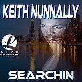 Searchin by Keith Nunnally