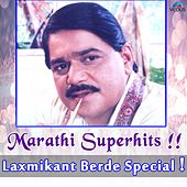 Marathi Superhits - Laxmikant Berde Special by Various Artists