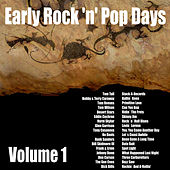 Early Rock 'N' Pop Days, Vol. 1 by Various Artists