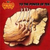 To the Power of Ten by Praying Mantis