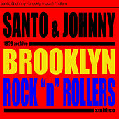 Brooklyn Rock 'N' Rollers di Santo and Johnny