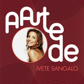 A Arte De Ivete Sangalo von Various Artists