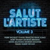Salut L'Artiste Vol. 3 de Various Artists