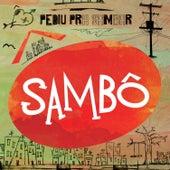 Pediu Pra Sambar, Sambô von Grupo Sambô