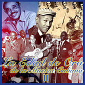 La edad de Oro de la Música Cubana, Vol. 2 by Various Artists