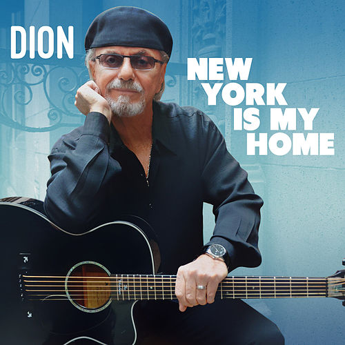 New York Is My Home by Dion