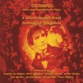 O Inferno de Wall Street / Profetas Em Movimento de Cid Campos