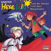 18/und der Vampir mit dem Wackelzahn von Hexe Lilli