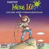 11/und das wilde Indianerabenteuer von Hexe Lilli
