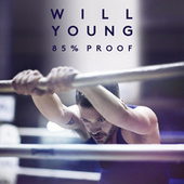 85% Proof (Deluxe) by Will Young