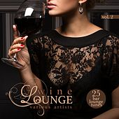 Wine Lounge, Vol. 2 (25 Bar Lounge Tunes) by Various Artists