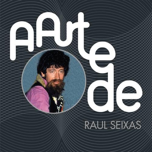 A Arte De Raul Seixas de Raul Seixas