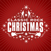 Classic Rock Christmas de Various Artists