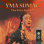 The Very Best Of von Yma Sumac