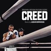 Creed (Original Motion Picture Score) by Ludwig Goransson