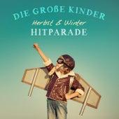 Die große Kinder Herbst & Winter Hitparade by Various Artists