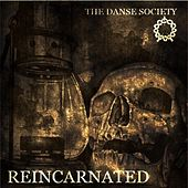 Reincarnated by The Danse Society