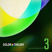 Adjustments, Pt. 3 by Color Theory