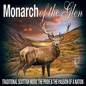 Monarch of the Glen: Traditional Scottish Music by Various Artists