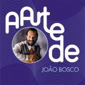 A Arte De João Bosco de João Bosco