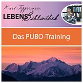 Lebens Bibliothek - Das Pubo-Training by Kurt Tepperwein