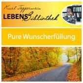 Lebens Bibliothek - Pure Wunscherfüllung by Kurt Tepperwein
